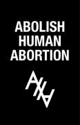 Abolish Human Abortion