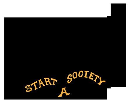Start a Society